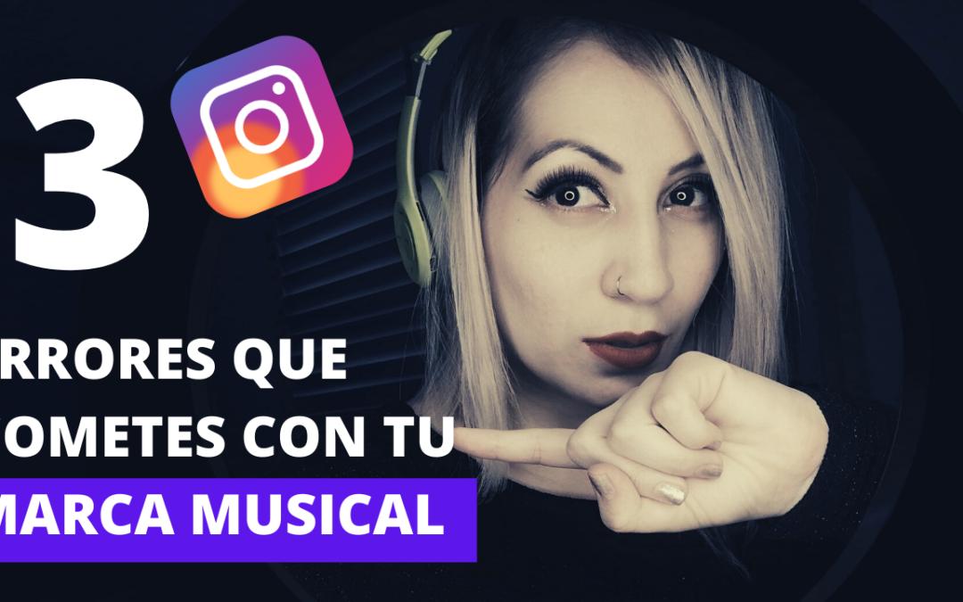 LOS 3 ERRORES QUE COMETES CON TU MARCA MUSICAL